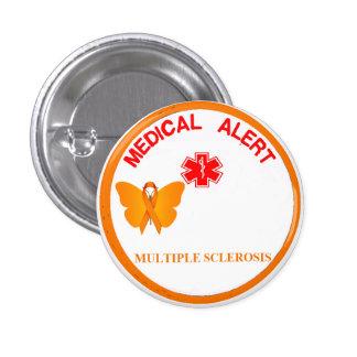 Botón alerta médico de la ESCLEROSIS MÚLTIPLE Pin Redondo De 1 Pulgada