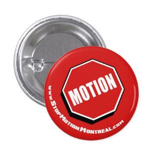 Botón Alto Moción Montreal Logotipo Pins