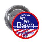 Botón anti de BAYH Indiana Pin Redondo De 2 Pulgadas