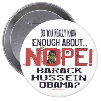 Botón anti de Nope Obama Pin Redondo De 4 Pulgadas