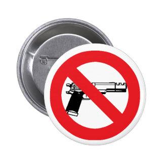 Botón anti del arma pin redondo de 2 pulgadas