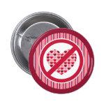 Botón anti del el día de San Valentín Pins