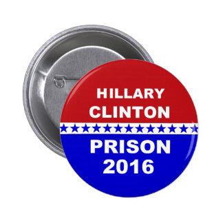 Botón anti popular de Hillary de la prisión 2016 Pin Redondo De 2 Pulgadas