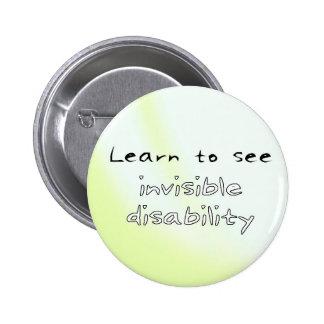 Botón: Aprenda ver incapacidad invisible Pin Redondo De 2 Pulgadas