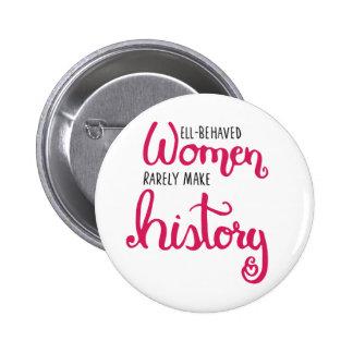Botón Bien-Comportado de las mujeres Pin Redondo De 2 Pulgadas