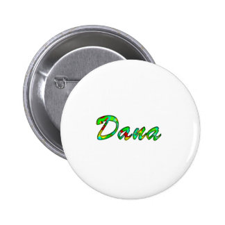 Botón blanco del pinback de Dana Pin Redondo De 2 Pulgadas