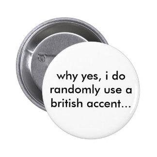 Botón británico pin redondo de 2 pulgadas