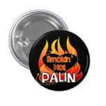 Botón caliente de Smokin Palin Pins