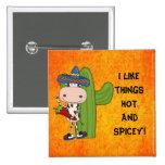 Botón caliente y de Spicey Pin