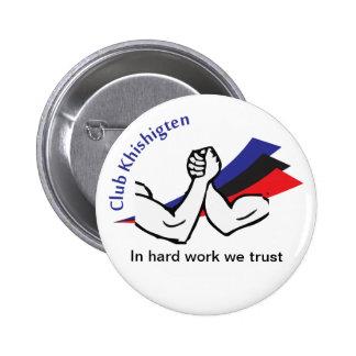 Boton Club Khishigten - Hard Work Button