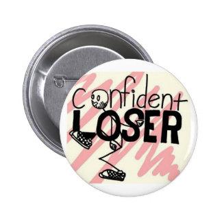 Botón confiado del perdedor pin redondo de 2 pulgadas
