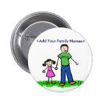 Botón conocido personalizado familia del papá y de pin