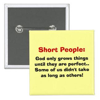 Botón corto de la gente pin cuadrado