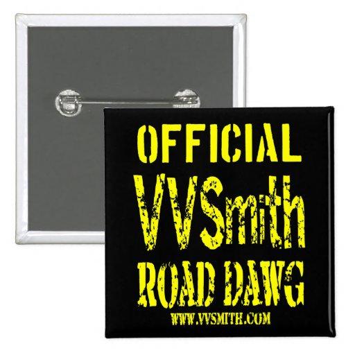 Botón cuadrado de Dawg del camino de VVSmith