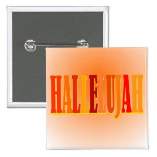 Botón cuadrado del Hallelujah Pins