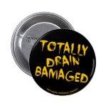 Botón dañado cerebro pins
