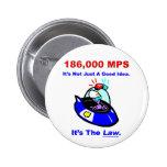 Botón de 186.000 P.M. Pin
