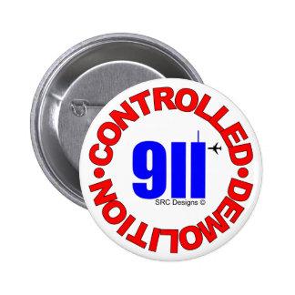 BOTÓN DE 911 CONSPIRACIONES PIN REDONDO DE 2 PULGADAS