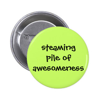 Botón de Awesomeness Pin Redondo De 2 Pulgadas