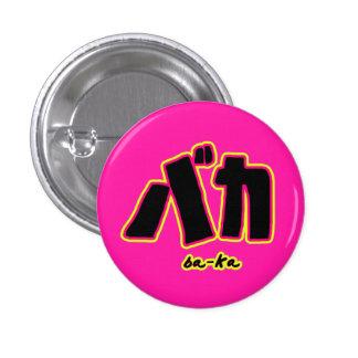 Botón de Baka Pin Redondo De 1 Pulgada