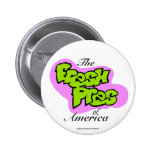 "Botón de Barack Obama ""Pres fresco de America™"" Pin"