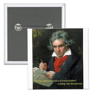 """Botón de Beethoven """"a jugar sin la pasión """" Pin Cuadrado"""
