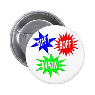 Botón de Boff Kapow del Biff Pin Redondo De 2 Pulgadas
