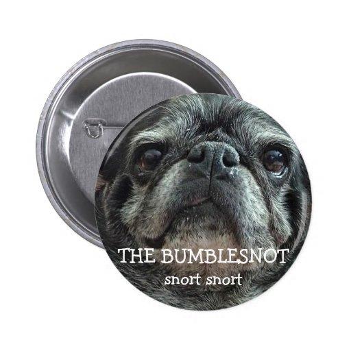 Botón de Bumblesnot:  snort del snort Pin