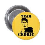 Botón de Cedric del equipo Pin Redondo De 2 Pulgadas