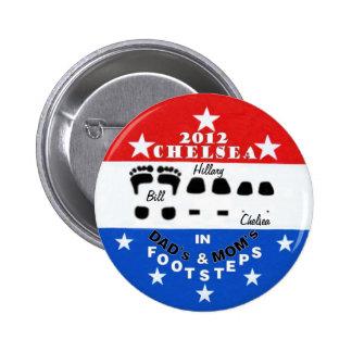 Botón de Chelsea Clinton 2012 Pin Redondo De 2 Pulgadas