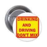 Botón de conducción borracho pin