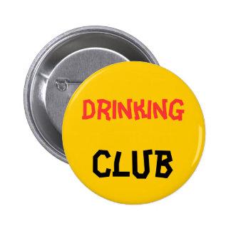 Botón de consumición del club pin redondo de 2 pulgadas