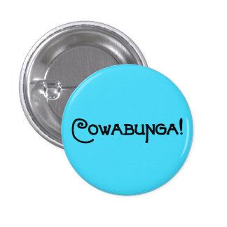 """Botón de """"Cowabunga"""" Pin Redondo De 1 Pulgada"""