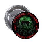 Botón de Cthulhu Fhtagn Pins