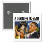 Botón de definición del momento de Obama Pin