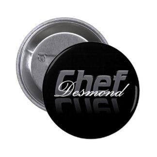 Botón de Desmond del cocinero Pin Redondo De 2 Pulgadas