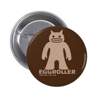Botón de EGGROLLER Pins