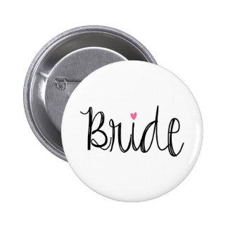 Botón de encargo de la novia de la escritura de la pin redondo de 2 pulgadas