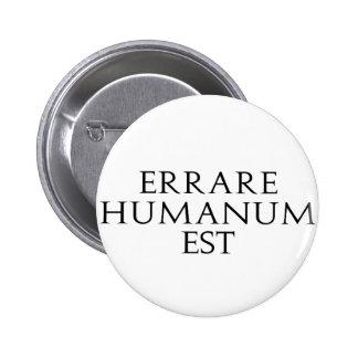 Botón de Errare Humanum Est Pins