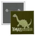 Botón de Failosaurus Pin