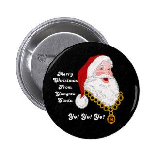 Botón de Gangsta Santa Pin Redondo De 2 Pulgadas