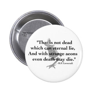 Botón de H.P. Lovecraft Quote Pin Redondo De 2 Pulgadas