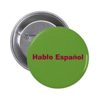 "Botón de ""Hablo Espanol"" Pin Redondo De 2 Pulgadas"