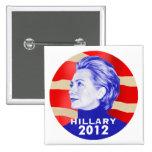 Botón de HILLARY 2012 Pins
