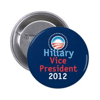 Botón de Hillary 2012 VP Pin Redondo De 2 Pulgadas