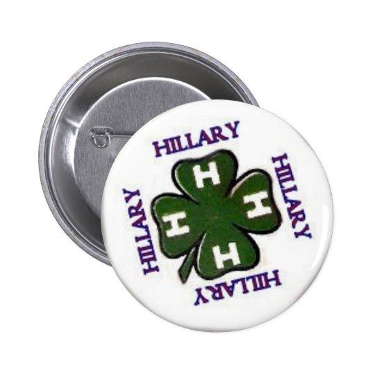 Botón de Hillary 4H Pin Redondo De 2 Pulgadas