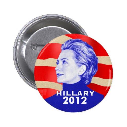 Botón de Hillary Clinton 2012 Pin Redondo De 2 Pulgadas