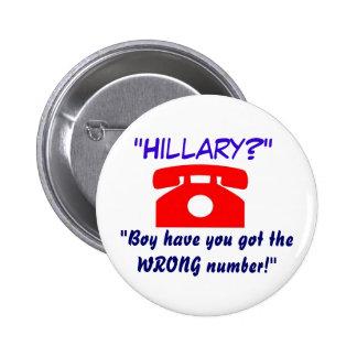 Botón de Hillary del número incorrecto Pins