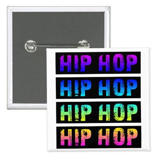 Botón de HipHop Pin Cuadrado