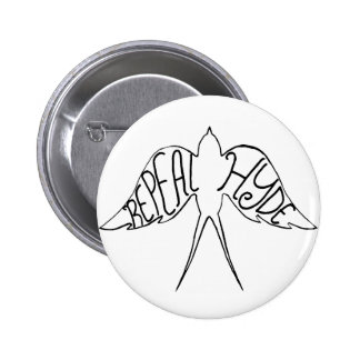 Botón de Hyde de la derogación Pin Redondo De 2 Pulgadas